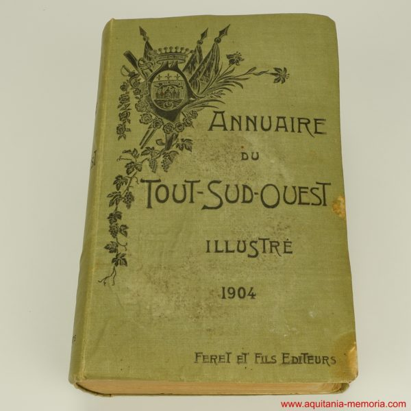 Annuaire Sud-ouest 1904 FERET